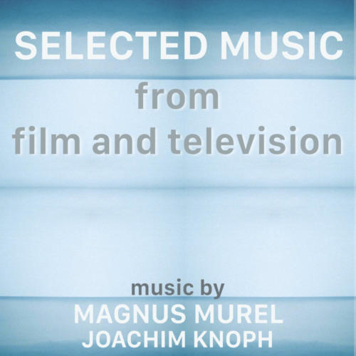Selected Music from Film and Television